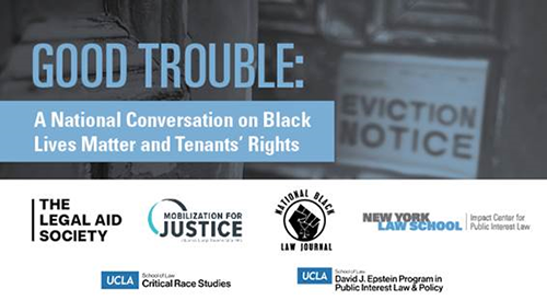 Poster from Good Trouble: A National Conversation on Black Lives Matter and Tenants' Rights