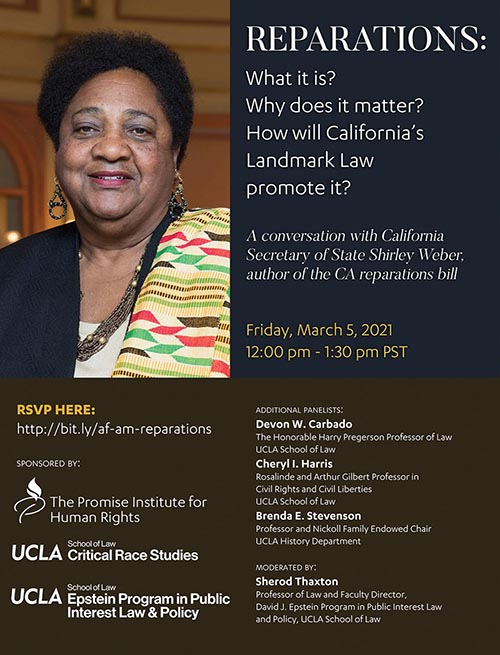 Poster from Reparations: What is it? Why does it matter? How will California's Landmark Law promote it?