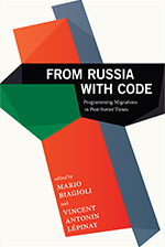 Mario Biagioli: From Russia with Code