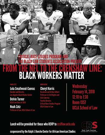 From the NFL to the Crenshaw Line: Black Workers Matter