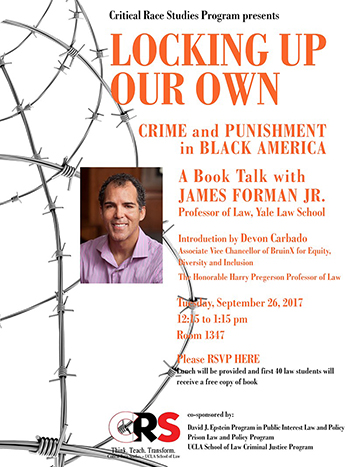 Locking Up Our Own: Crime and Punishment in Black America - A Book Talk with James Forman Jr.