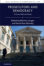 Máximo Langer: Prosecutors and Democracy